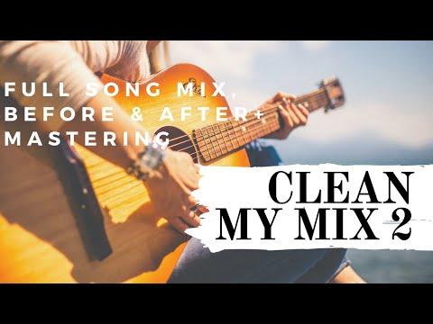 Garageband tutorial: Clean My Mix 2 - Full Mix, MASTERING