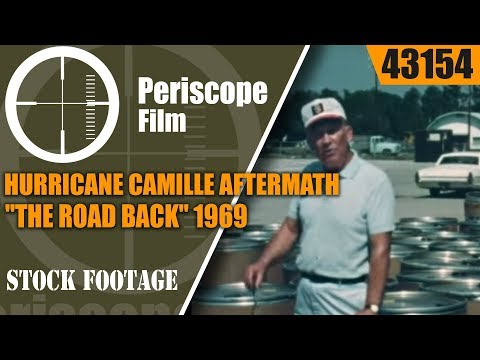 """HURRICANE CAMILLE AFTERMATH  """"THE ROAD BACK""""  1969  DOCUMENTARY  43154"""