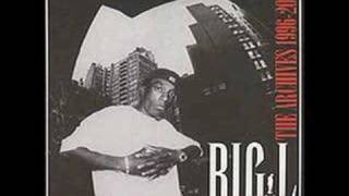big l freestyles: the archives