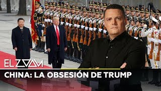 China: La obsesión de Trump - El Zoom de...