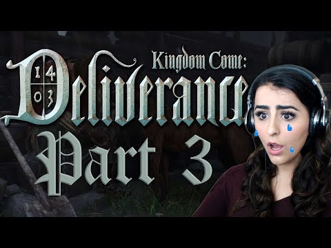 KINGDOM COME DELIVERANCE | PART 3 Return to Skalitz and Many Tears