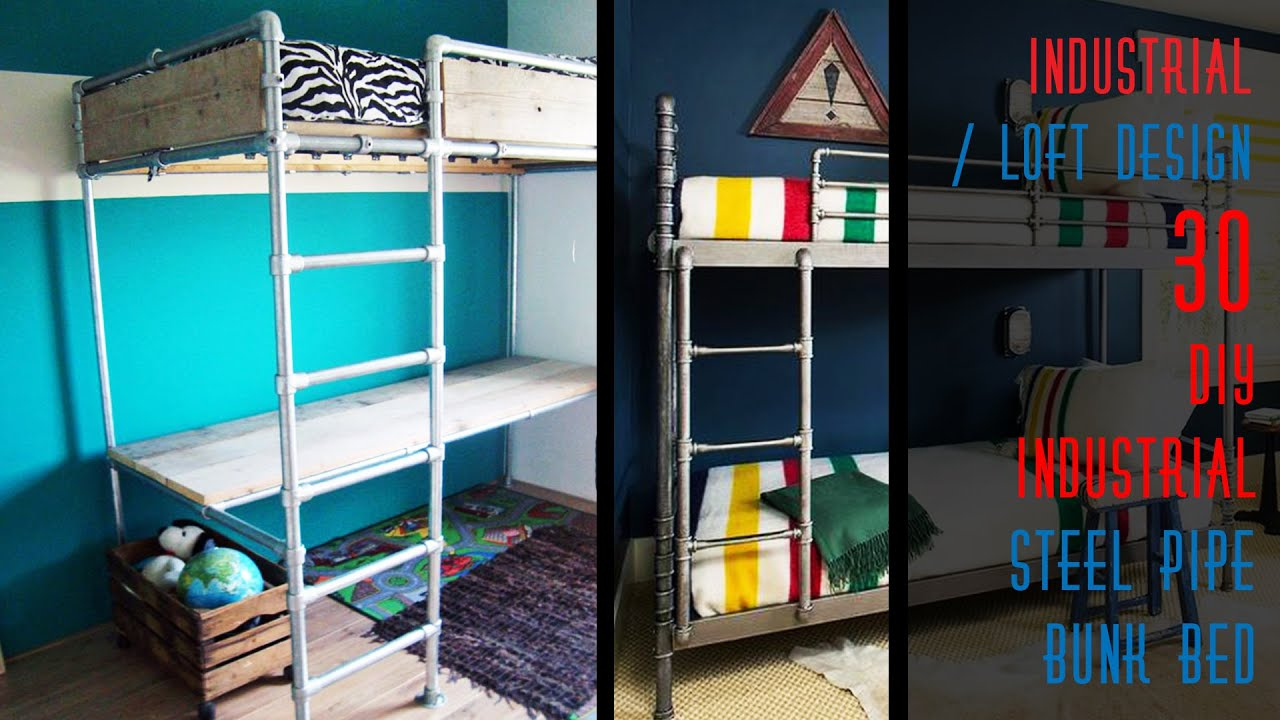 30 Diy Industrial Steel Pipe Bunk Bed Youtube