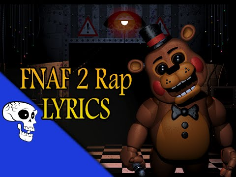 Five Nights At Freddy's 2 Rap LYRIC VIDEO by JT Music -