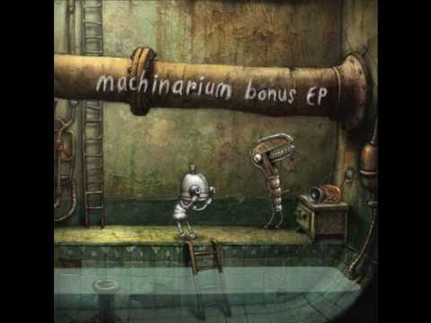 Machinarium Bonus EP 05 - By The Wall (Tomas Dvorak)