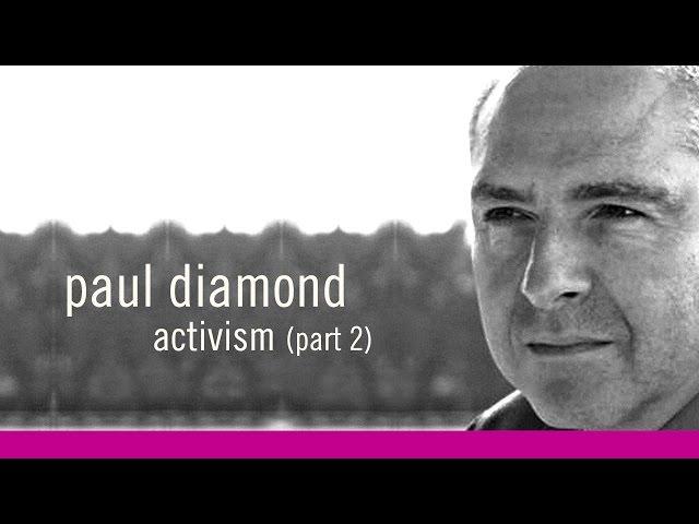 Convergence 2011 | Activism Part 2 | Paul Diamond