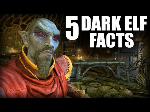 Skyrim - 5 Dark Elf Facts - Elder Scrolls Lore