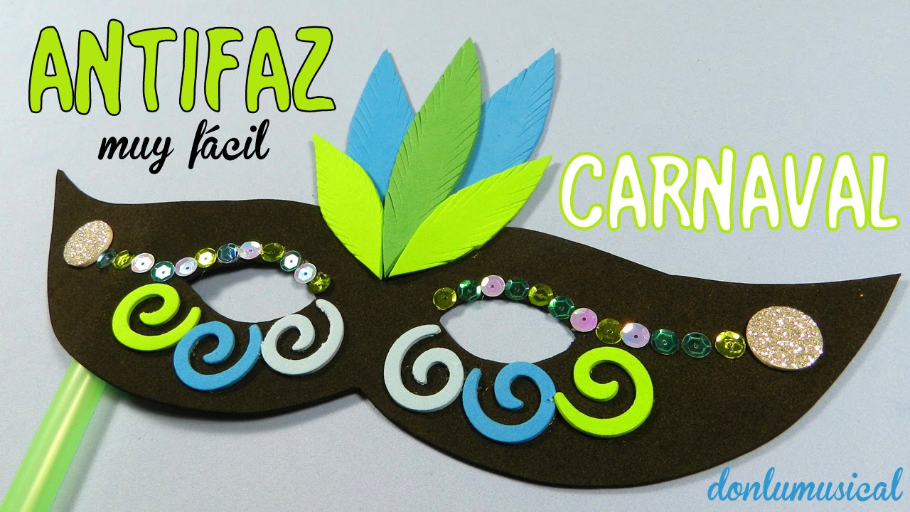 C mo hacer un antifaz how to make a carnival mask youtube - Como hacer mascaras de carnaval para ninos ...