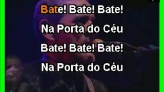 VIDEO KARAOKE ZÉ RAMALHO BATENDO NA PORTA DO CÉU