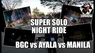 Super Solo Night Ride (BGC/AYALA/MANILA)