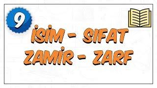9. Sınıf Edebiyat | Dil Bilgisi ( İsim, Sıfat, Zamir, Zarf )