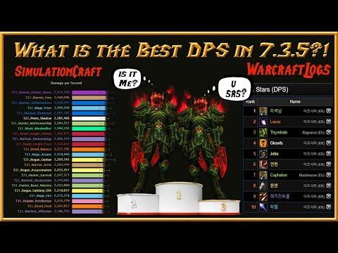 Best / TOP 7.3.5 PvE DPS Comparision /w SimulationCraft & Warcraftlogs Live Logs - Legion WoW Guide