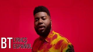 Khalid - Talk (Lyrics + Español) Video Official