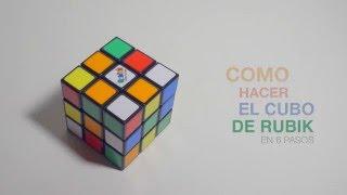 Cubo Rubik en 6 PASOS (el mejor tutorial)