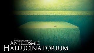 Antecosmic Hallucinatorium (Dark Ambient Hour)