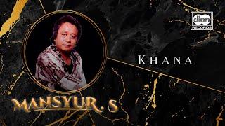 Mansyur S - Khana | Official Music Video