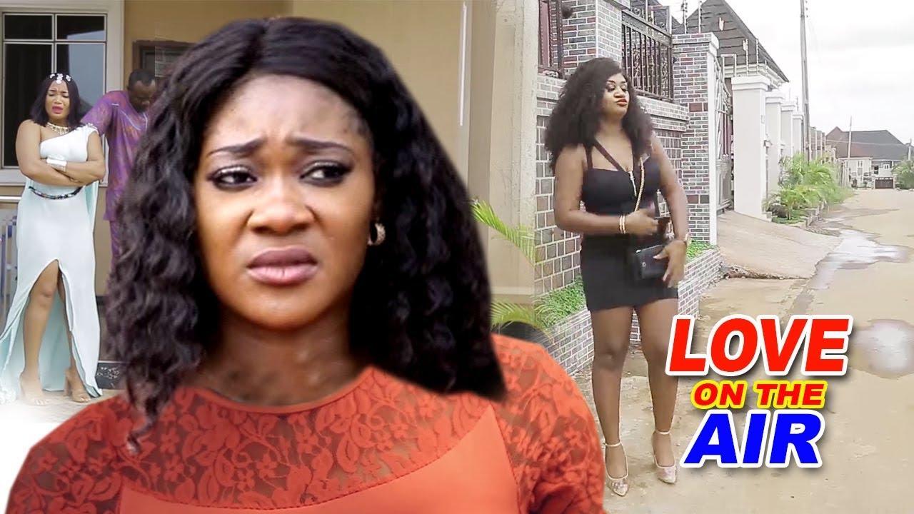 Download Love On The Air Season 1&2 - Mercy Johnson 2019 Latest Nigerian Nollywood  Full Movie HD