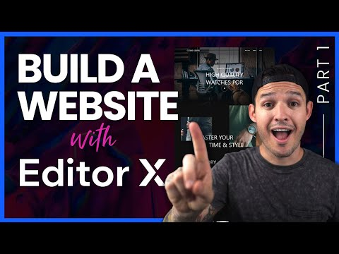 How To Build A Website With Editor X | Part 1 Basic Layout