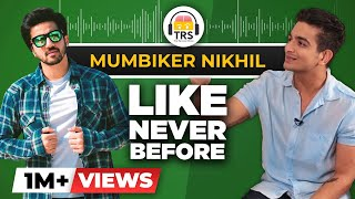 Mumbiker Nikhil's SECRET Success Mantra | The Ranveer Show | BeerBiceps