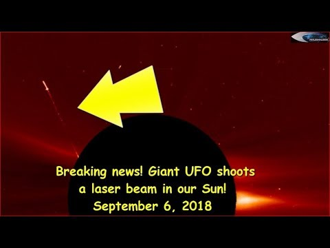 nouvel ordre mondial | Breaking news! Giant UFO shoots a laser beam in our Sun! September 6, 2018