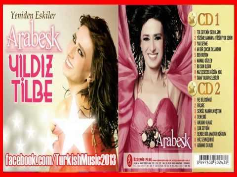 Yar Sevme (Yıldız Tilbe) / 2013 '' Yeniden Eskiler Arabesk ''