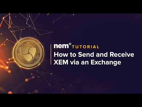 Tutorial: How to Send and Receive XEM via an Exchange