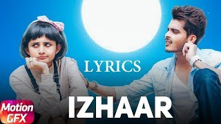 Izhaar Lyrics Song | Gurnazar | Kanika Mann (Punjabi Song)