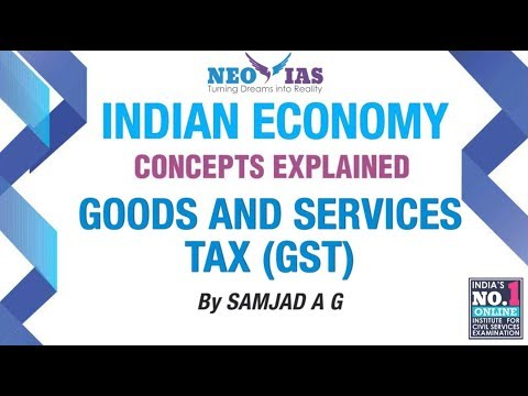 Goods and Services Tax (GST) | Public Finance | Indian Economy | Part 1