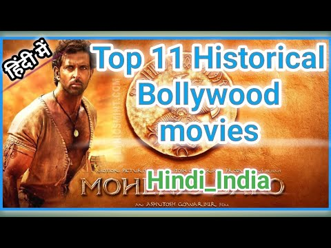 #HistoricalSafar Top 11 Historical Bollywood Movies In Hindi_indian Historical Movie