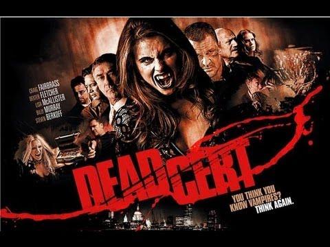 Download DEAD CERT  ( 2010 Danny Dyer ) Vampire B-Movie Review