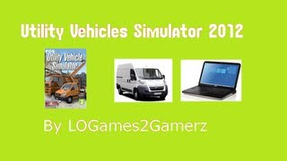 Utility Vehicle Simulator 2012 #2