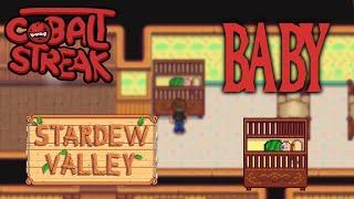 Stardew Valley! #44 - BABY! - Cobalt Streak