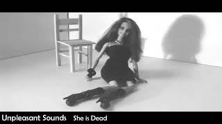 ☽‡☾ UNPLEASANT SOUNDS - She is Dead [2020]