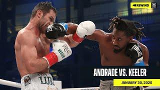 FULL FIGHT | Demetrius Andrade vs. Luke Keeler (DAZN REWIND)