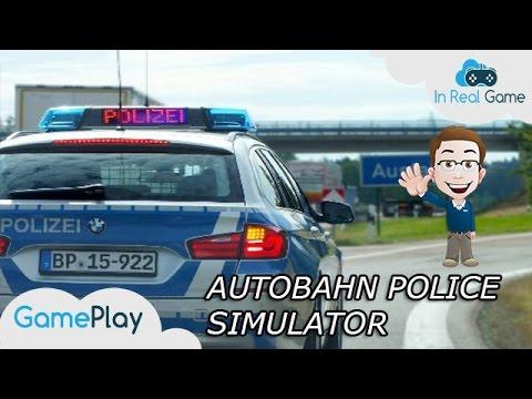 AUTOBAHN POLICE SIMULATOR [FR] ● GAMEPLAY ● PATROUILLE DE NUIT