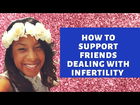 How to Support Friends Dealing with Infertility | How to Tell Infertile Friend You are Pregant