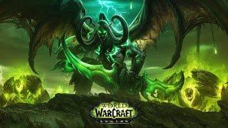 Охотник на Демонов и Вторжение Пылающего Легиона ● World of Warcraft: Legion #1
