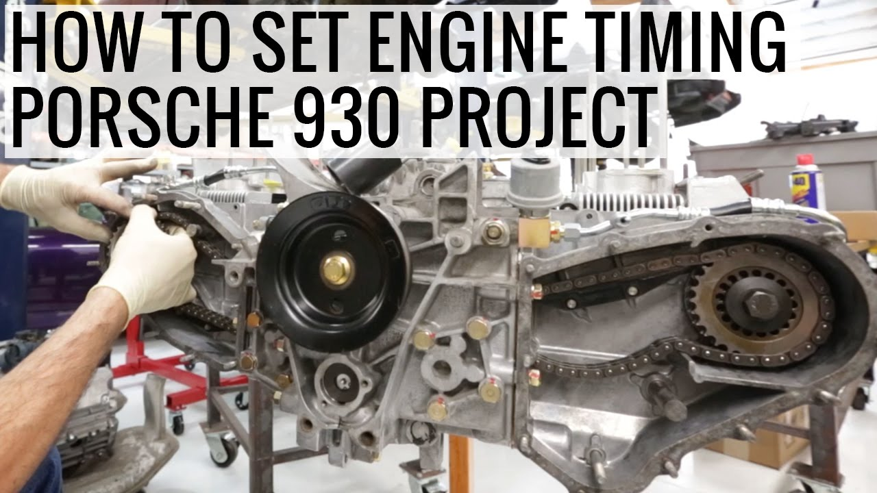 how to set engine timing and long block assembly - porsche 930 project -  ep06