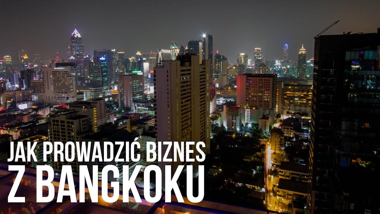 Jak prowadzić biznes będąc w podróży? Bangkok