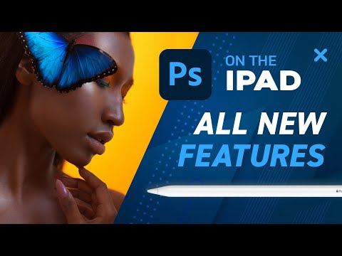 Photoshop on the iPad 2021 New Features