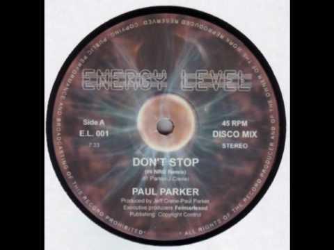 Paul Parker - Don't Stop (Hi-Nrg remix)