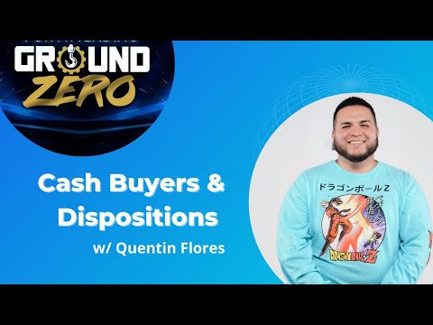How To Manage Your Cash Buyers & Dispositions w/ Quentin Flores