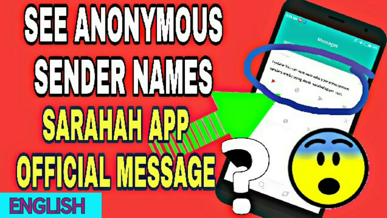 Sarahah App !! See Anonymous Sender Names ?? (English)