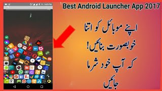Best Andriod Launcher 2018_ You Should Try