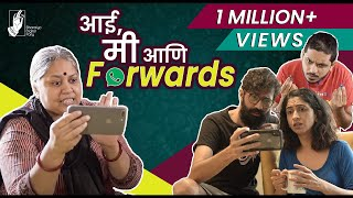 Aai, Me & Forwards | #bhadipa