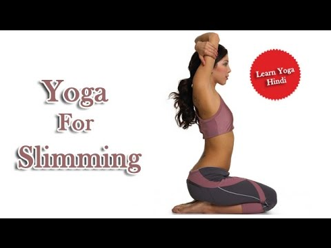 yoga for slimming  weight loss fast weight loss diet