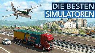 Diese 10 Simulationen sind ihr Geld - UND eure Zeit wert!