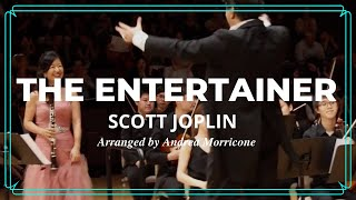 THE ENTERTAINER Arranged by ANDREA MORRICONE for Solo Clarinet and Orchestra