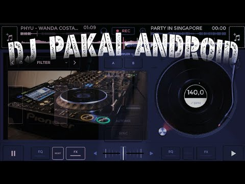 NGE DJ PAKE HP ANDROID - Wanda Costanza = PHYU & PARTY IN SINGAPORE 2018