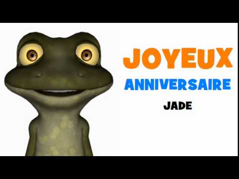 joyeux anniversaire jade chanson