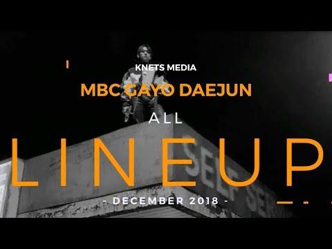 MBC GAYO DAEJUN 2018 LINEUPS